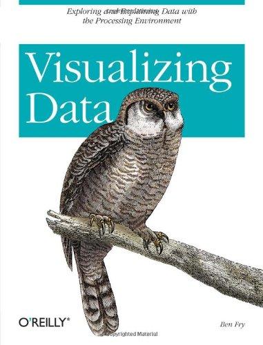 Visualizing Data: Exploring and Explaining Data with the...