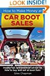 How To Make Money at Car Boot Sales:...