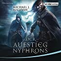 Der Aufstieg Nyphrons (Riyria 3) Audiobook by Michael J. Sullivan Narrated by David Nathan