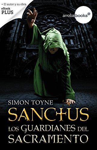 Sanctus. Los Guardianes Del Sacramento