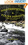 Gold Prospecting & Placer Deposits: F...