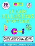 Le labo des illusions d'optique