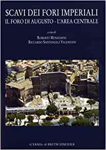 Scavi dei Fori Imperiali Foro di Augusto (l'area centrale) (Bullettino