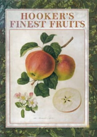 hookers-finest-fruits-a-selection-of-paintings-of-fruits-gardening-by-william-j-hooker-5-nov-1997-ha