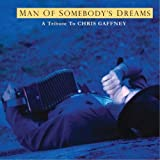 The Man of Somebody's Dreams: A Tribute to the Songs of Chris Gaffney