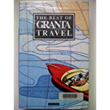 The Best of Granta Travelby Bill Buford