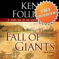 Ken Follett & John Lee Talk About Fall of Giants  by Ken Follett, John Lee Narrated by Diana Dapito