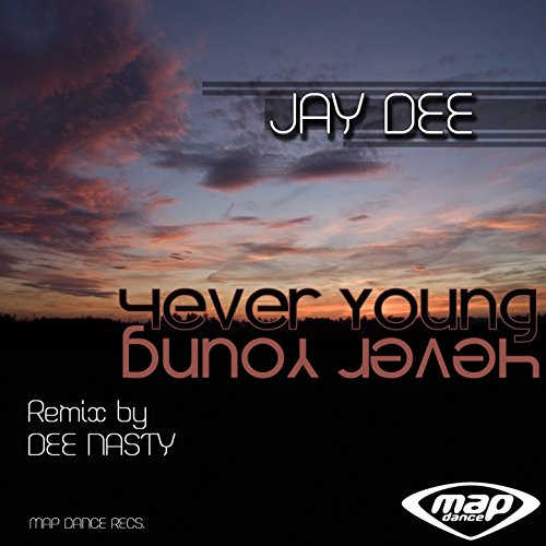 4Ever Young (Dee Nasty Remix)