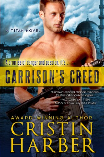 Garrison's Creed (Titan #2) by Cristin Harber