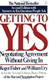 Getting to Yes: Negotiating Agreement Without Giving In (Edition 2nd Edition) by Fisher, Roger, Ury, William L., Patton, Bruce [Paperback(1991£©]
