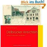 Delbrücker Ansichten: Ansichtskarten erzählen