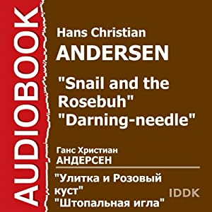 The Snail and the Rosebush | [Hans Christian Andersen]