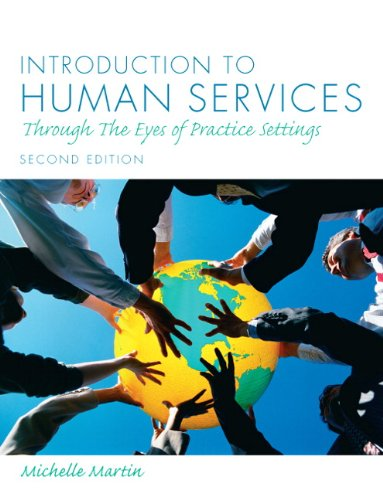 Introduction to Human Services: Through the Eyes of...