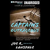 Captains Outrageous: A Hap and Leonard Novel #6 | Joe R. Lansdale