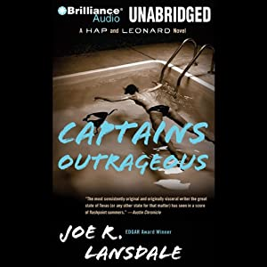 Captains Outrageous: A Hap and Leonard Novel #6 | [Joe R. Lansdale]