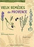 echange, troc Magali Amir - Vieux remèdes de Provence