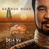 Duke, George Deja Vu PopJazz/SmoothJazz