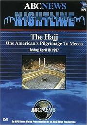 Nightline - The Hajj: One American\'s Pilgrimage to Mecca
