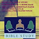 Home Cell Bible Study Workbook, Christian Faith, Volume 1 (       UNABRIDGED) by Henry Harrison Epps, Jr Narrated by Melissa Silvestro