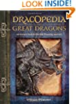 Dracopedia The Great Dragons: An Arti...