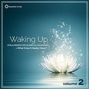 Waking Up: Volume 2 Speech