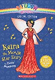 img - for Rainbow Magic Special Edition: Keira the Movie Star Fairy book / textbook / text book