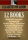 12-BOOK COLLECTION: Elizabeth and Her German Garden,The Solitary Summer,The Benefactress,The Adventures Of Elizabeth In Rügen, The Princess, Priscilla's     (Timeless Wisdom Collection 4130)