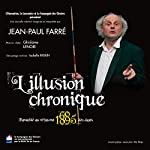 L'illusion chronique | Jean-Paul Farré