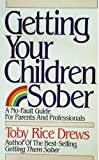 img - for Getting Your Children Sober book / textbook / text book