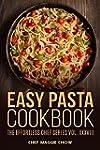 Easy Pasta Cookbook (Pasta, Pasta Rec...