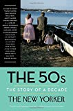 The 50s: The Story of a Decade (Modern Library Paperbacks)