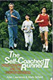 img - for The Self-Coached Runner II: Cross Country and the Shorter Distances (v. 2) by Allan Lawrence (1987-03-01) book / textbook / text book