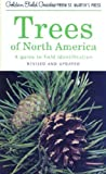 Trees of North America: A Guide to Field Identification, Revised and Updated (Golden Field Guide Series)