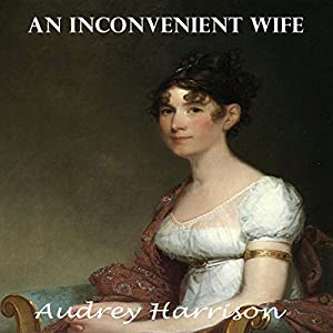An Inconvenient Wife Hörbuch