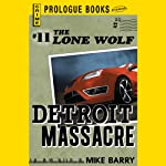Detroit Massacre (       UNABRIDGED) by Mike Barry Narrated by Adam Epstein