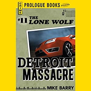 Detroit Massacre | [Mike Barry]