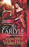 In Love With a Wicked Man (0062100297) by Carlyle, Liz
