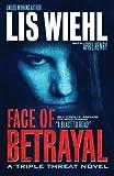 Face of Betrayal (A Triple Threat Novel Book 1)