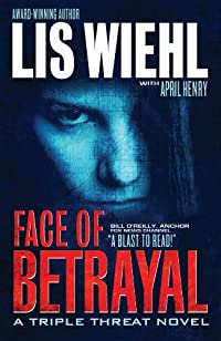 (FREE on 11/5) Face Of Betrayal by Lis Wiehl - http://eBooksHabit.com