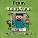 Diary of a Minecraft Noob Steve, Book 2: Mysterious Slimes Audiobook by  MC Steve Narrated by  Noob Steve