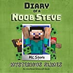 Diary of a Minecraft Noob Steve, Book 2: Mysterious Slimes |  MC Steve