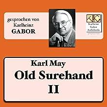 Old Surehand (Surehand-Trilogie 2) Hörbuch von Karl May Gesprochen von: Karlheinz Gabor
