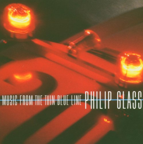 Philip Glass : Music from the Thin Blue Line by Philip Glass and Michael Riesman