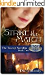 Strike the Match (The Teacup Novellas...