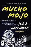 Mucho Mojo: A Hap and Leonard Novel (2) (Hap & Leonard)