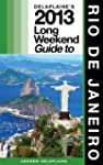 Delaplaine's 2013 Long Weekend Guide...