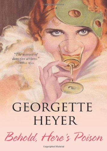 Behold, Here's Poison, Georgette Heyer