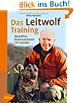 Das Leitwolf-Training: Sprachfrei kom...