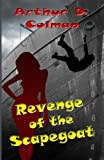 img - for Revenge of the Scapegoat (Revenge, Inc.) (Volume 2) book / textbook / text book