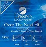 img - for Over The Next Hill [Accompaniment/Performance Track] (Daywind Soundtracks) book / textbook / text book